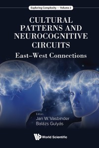 Cover Cultural Patterns And Neurocognitive Circuits: East-west Connections
