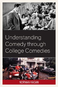 Cover Understanding Comedy through College Comedies