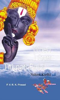 Cover When I Saw Tirupati Balaji