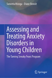 Cover Assessing and Treating Anxiety Disorders in Young Children