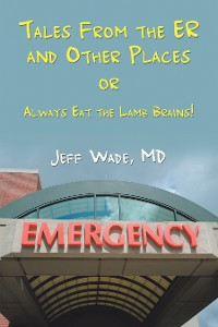 Cover Tales from the Er and Other Places