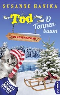 Cover Der Tod singt laut O Tannenbaum
