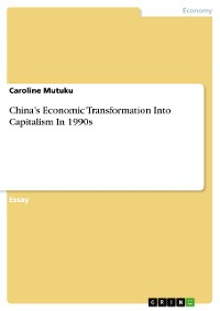 Cover China's Economic Transformation Into Capitalism In 1990s