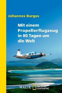 Cover Mit einem Propellerflugzeug in 80 Tagen um die Welt