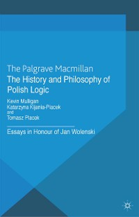 Cover The History and Philosophy of Polish Logic
