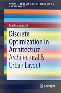 Cover Discrete Optimization in Architecture