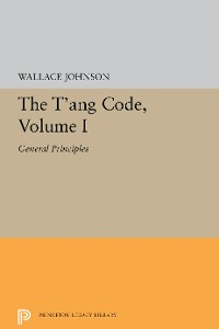 Cover The T'ang Code, Volume I