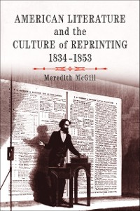 Cover American Literature and the Culture of Reprinting, 1834-1853