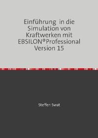 Cover Einführung in die Simulation von Kraftwerken mit EBSILON®Professional Version 15