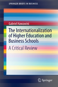 Cover The Internationalization of Higher Education and Business Schools