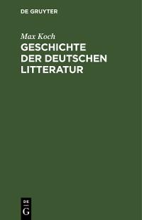 Cover Geschichte der deutschen Litteratur