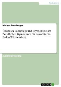 Cover Überblick Pädagogik und Psychologie am Beruflichen Gymnasium für das Abitur in Baden-Württemberg