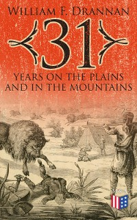 Cover 31 Years on the Plains and in the Mountains