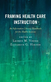 Cover Framing Health Care Instruction