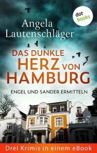 Cover Eiskaltes Erbe: Engel und Sander ermitteln - Drei Krimis in einem eBook
