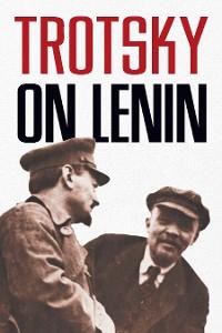 Cover Trotsky on Lenin