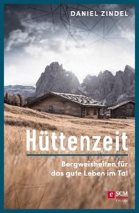Cover Hüttenzeit