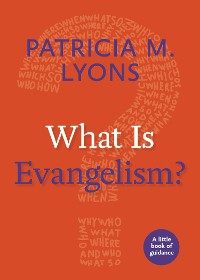 Cover What Is Evangelism?