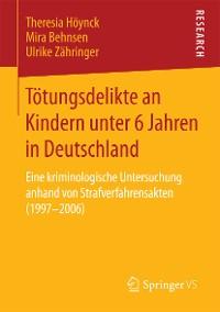 Cover Tötungsdelikte an Kindern unter 6 Jahren in Deutschland