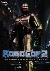 Cover ROBOCOP 2 - Der Roman zum Film