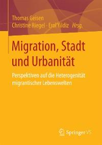 Cover Migration, Stadt und Urbanität