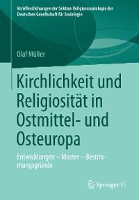Cover Kirchlichkeit und Religiosität in Ostmittel- und Osteuropa