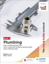 Cover City & Guilds Textbook: Plumbing Book 2 for the Level 3 Apprenticeship (9189), Level 3 Advanced Technical Diploma (8202) and Level 3 Diploma (6035)