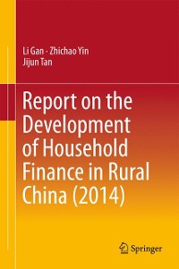 Cover Report on the Development of Household Finance in Rural China (2014)