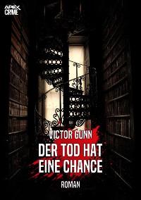Cover DER TOD HAT EINE CHANCE