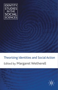 Cover Theorizing Identities and Social Action