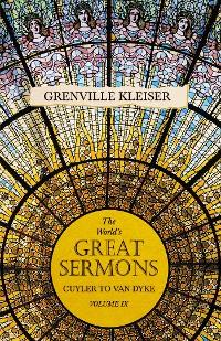 Cover The World's Great Sermons - Cuyler to Van Dyke - Volume IX