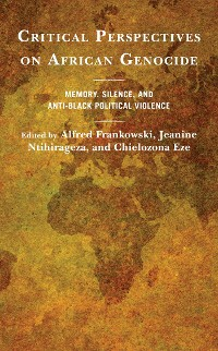 Cover Critical Perspectives on African Genocide