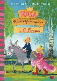Cover Rosa Räuberprinzessin und der kleine Lügenbaron