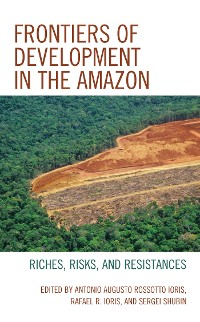 Cover Frontiers of Development in the Amazon
