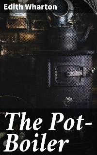 Cover The Pot-Boiler