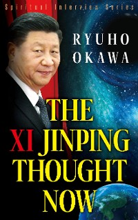 Cover The Xi Jinping Thought Now
