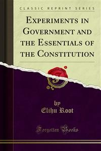 Cover Experiments in Government and the Essentials of the Constitution