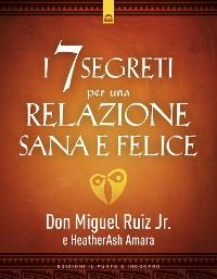 Cover I 7 segreti per una relazione felice