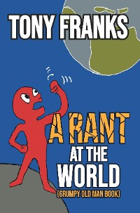 Cover A Rant at the World