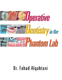 Cover Operative Dentistry in the Phantom Lab