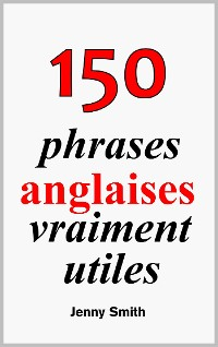 Cover 150 phrases anglaises vraiment utiles