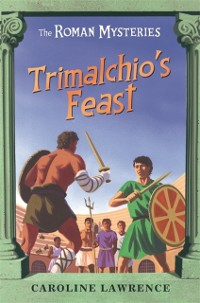 Cover Trimalchio's Feast and other mini-mysteries