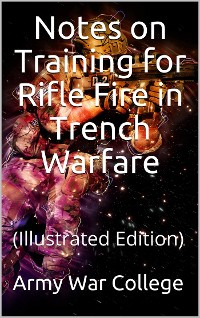 Cover Notes on Training for Rifle Fire in Trench Warfare
