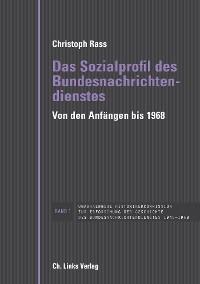 Cover Das Sozialprofil des Bundesnachrichtendienstes