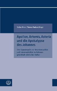 Cover Apollon, Artemis, Asteria und die Apokalypse des Johannes
