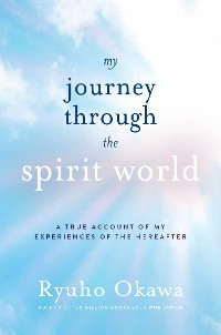Cover My Journey through the Spirit World