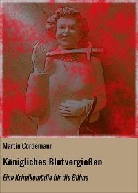 Cover Königliches Blutvergießen