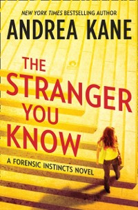 Cover Stranger You Know (Forensic Instincts, Book 3)