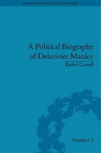 Cover Political Biography of Delarivier Manley