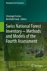 Cover Swiss National Forest Inventory – Methods and Models of the Fourth Assessment